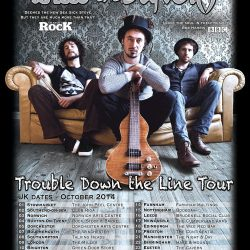 Wille and the Bandits Trouble Down The Line Tour